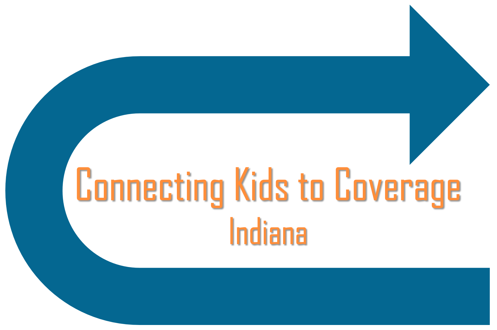 Connecting Kids to Coverage Indiana - Indiana Rural Health Association